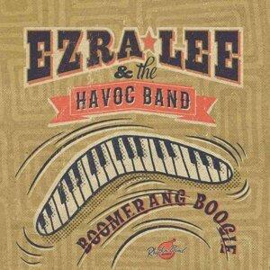 Ezra Lee & The Havoc Band 歌手頭像