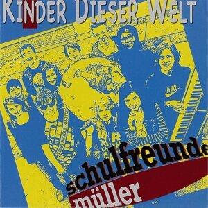 Schulfreunde Müller 歌手頭像