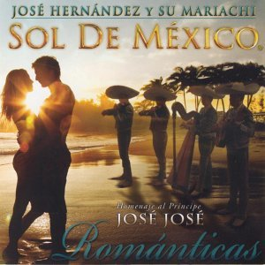 Mariachi Sol de Mexico de Jose Hernandez 歌手頭像