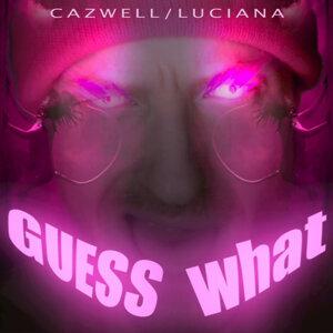 Cazwell, Luciana, Cazwell, Luciana 歌手頭像
