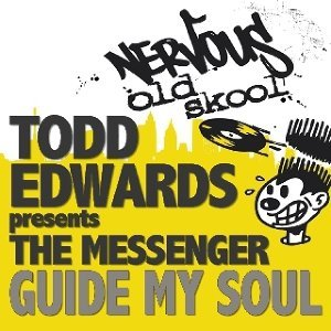 Todd Edwards Pres The Messenger アーティスト写真