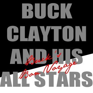 Buck Clayton and His All Stars 歌手頭像