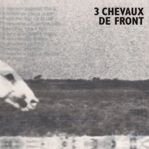 3 chevaux de front 歌手頭像