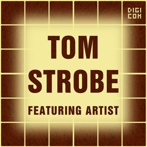 Tom Strobe, 2MONK, Feat. 2MONK 歌手頭像