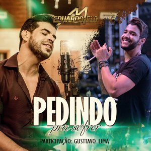 Eduardo Melo & Gusttavo Lima (Featuring) 歌手頭像