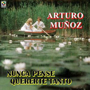 Arturo Muñoz 歌手頭像