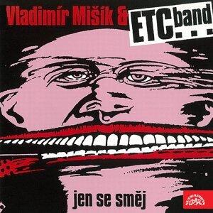 Vladimír Mišík, ETC... 歌手頭像