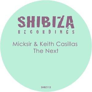 Micksir & Keith Casillas 歌手頭像