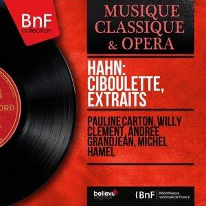 Pauline Carton, Willy Clément, Andrée Grandjean, Michel Hamel 歌手頭像
