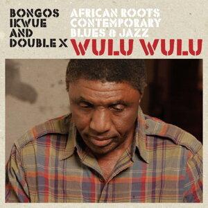 Bongos Ikwue, Double X 歌手頭像