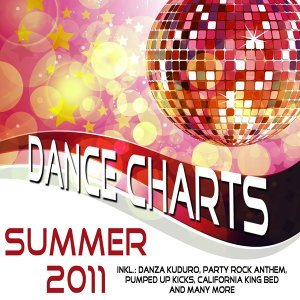 Dance Charts Summer 2011 – incl. Danza Kuduro  Party Rock Anthem California King Bed On the Floor and many more 歌手頭像