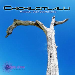 Chichilcitlalli 歌手頭像