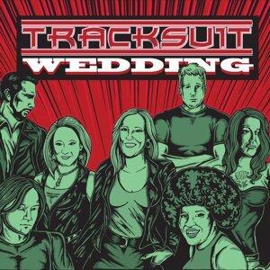 Tracksuit Wedding 歌手頭像