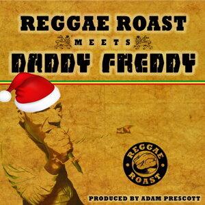 Reggae Roast, Daddy Freddy 歌手頭像