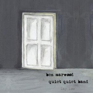 Ben Marwood, Quiet Quiet Band 歌手頭像
