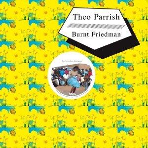Theo Parrish, Burnt Friedman 歌手頭像