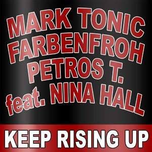 Mark Tonic, Farbenfroh & Petros T. feat. Nina Hall 歌手頭像