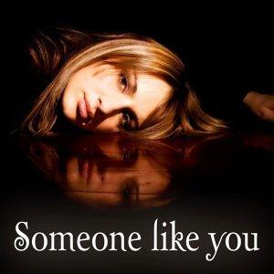 Someone Like You Tribute 歌手頭像