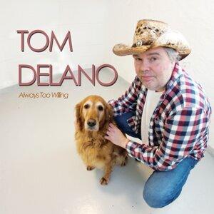 Tom Delano 歌手頭像