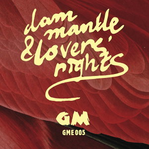 Dam Mantle, Lovers' Rights 歌手頭像
