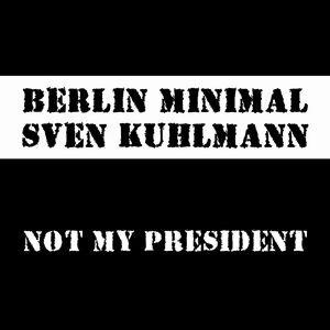 Berlin Minimal vs. Sven Kuhlmann アーティスト写真