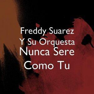 Freddy Suarez y Su Orquesta 歌手頭像