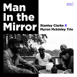 Stanley Clarke X Myron Mckinley Trio 歌手頭像