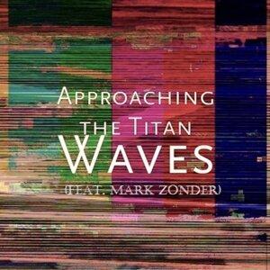 Approaching the Titan 歌手頭像