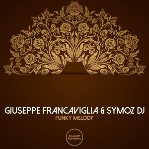 Giuseppe Francaviglia & Symoz DJ 歌手頭像