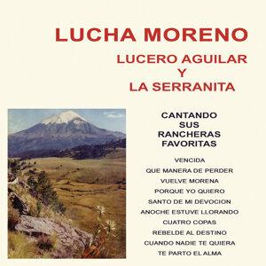 Lucha Moreno, Lucero Aguilar, La Serranita 歌手頭像