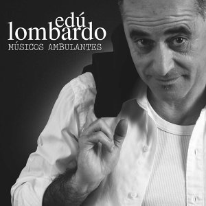 Edu Lombardo 歌手頭像