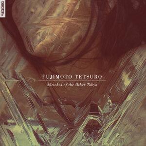 Fujimoto Tetsuro 歌手頭像