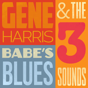 Gene Harris & The Three Sounds 歌手頭像