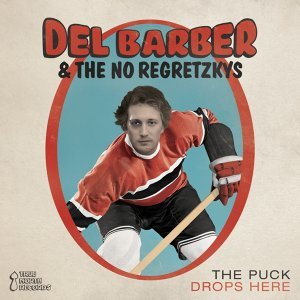 Del Barber and The No Regretskys 歌手頭像
