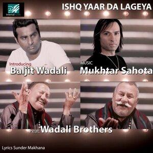 Mukhtar Sahota feat. Baljit Wadali & Wadali Brothers 歌手頭像
