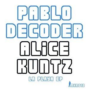 Alice Kuntz, Pablo Decoder 歌手頭像