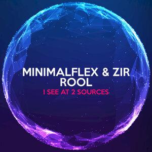 Minimalflex, Zir Rool 歌手頭像