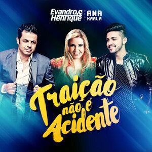 Evandro & Henrique & Ana Karla (Featuring) 歌手頭像