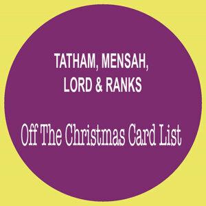 Tatham, Mensah, Lord & Ranks 歌手頭像