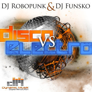 DJ Funsko & DJ Robopunk 歌手頭像