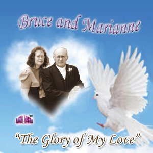 Bruce and Marianne 歌手頭像