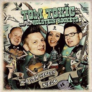 Tom Toxic Und Die Holstein Rockets 歌手頭像