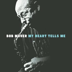 Bob Mover 歌手頭像