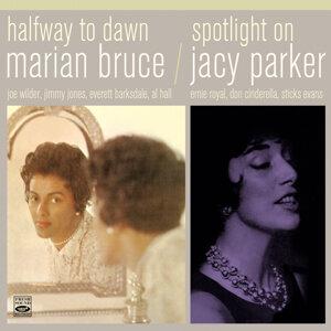 Marian Bruce, Jacy Parker 歌手頭像