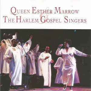 Queen Esther Marrow, The Harlem Gospel Singers 歌手頭像