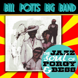 The Bill Potts Big Band 歌手頭像