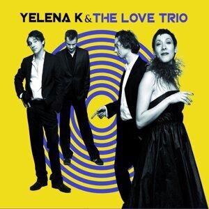 Yelena K & The Love Trio 歌手頭像