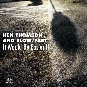 Ken Thomson And Slow/Fast 歌手頭像