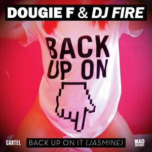 Dougie F & DJ Fire 歌手頭像