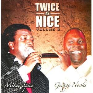 Mikey Spice & George Nooks 歌手頭像